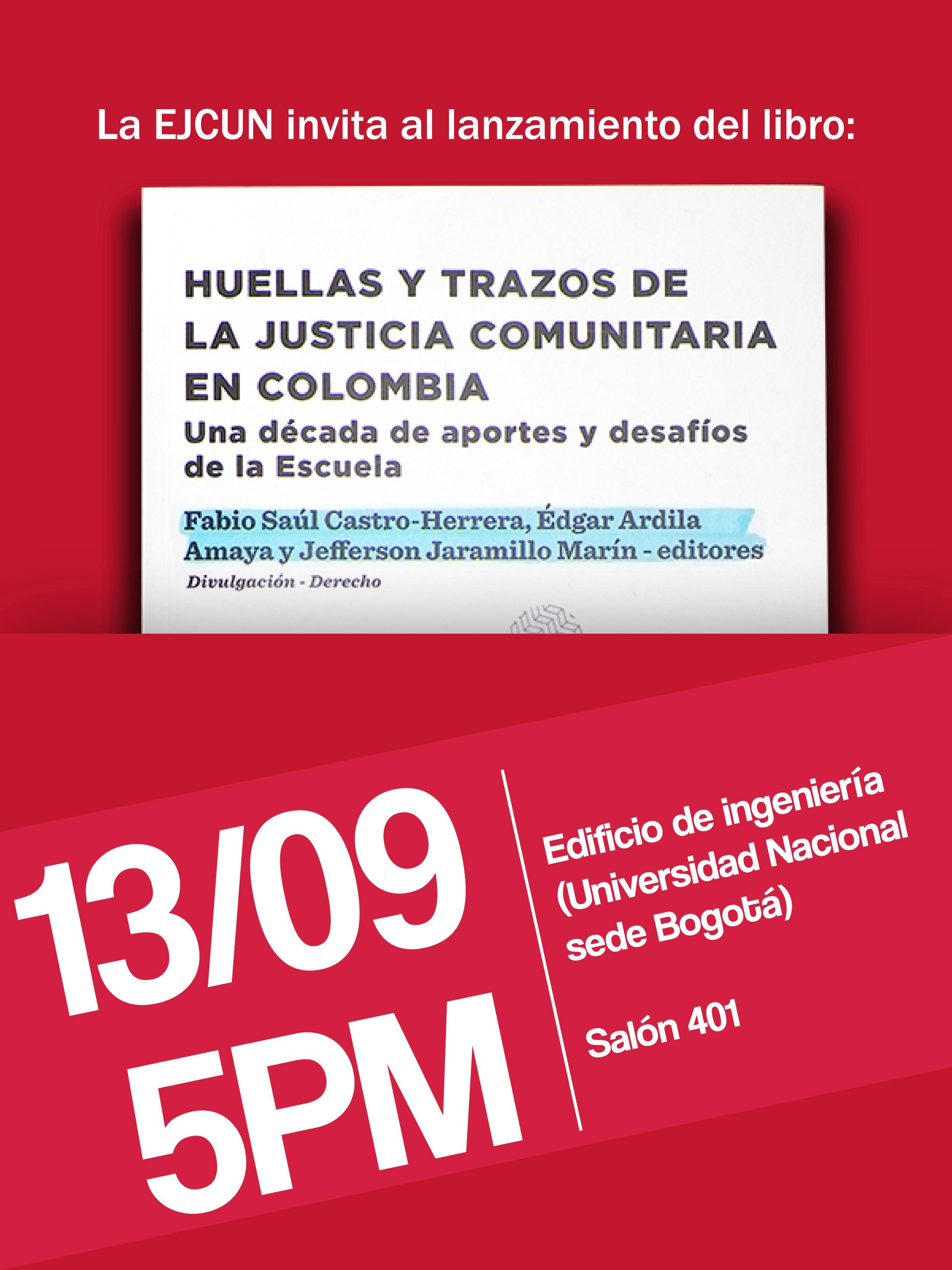 Lanzamiento de 'Huellas y trazos de la justicia comunitaria en Colombia: una década de aportes y desafíos de la Escuela'