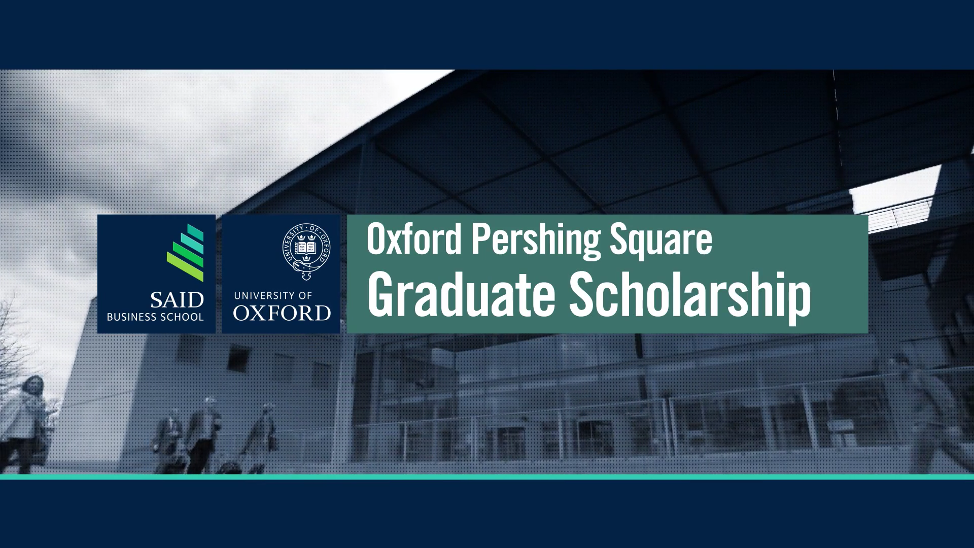 2018-20 Pershing Square Graduate Scholarship (U. of Oxford)