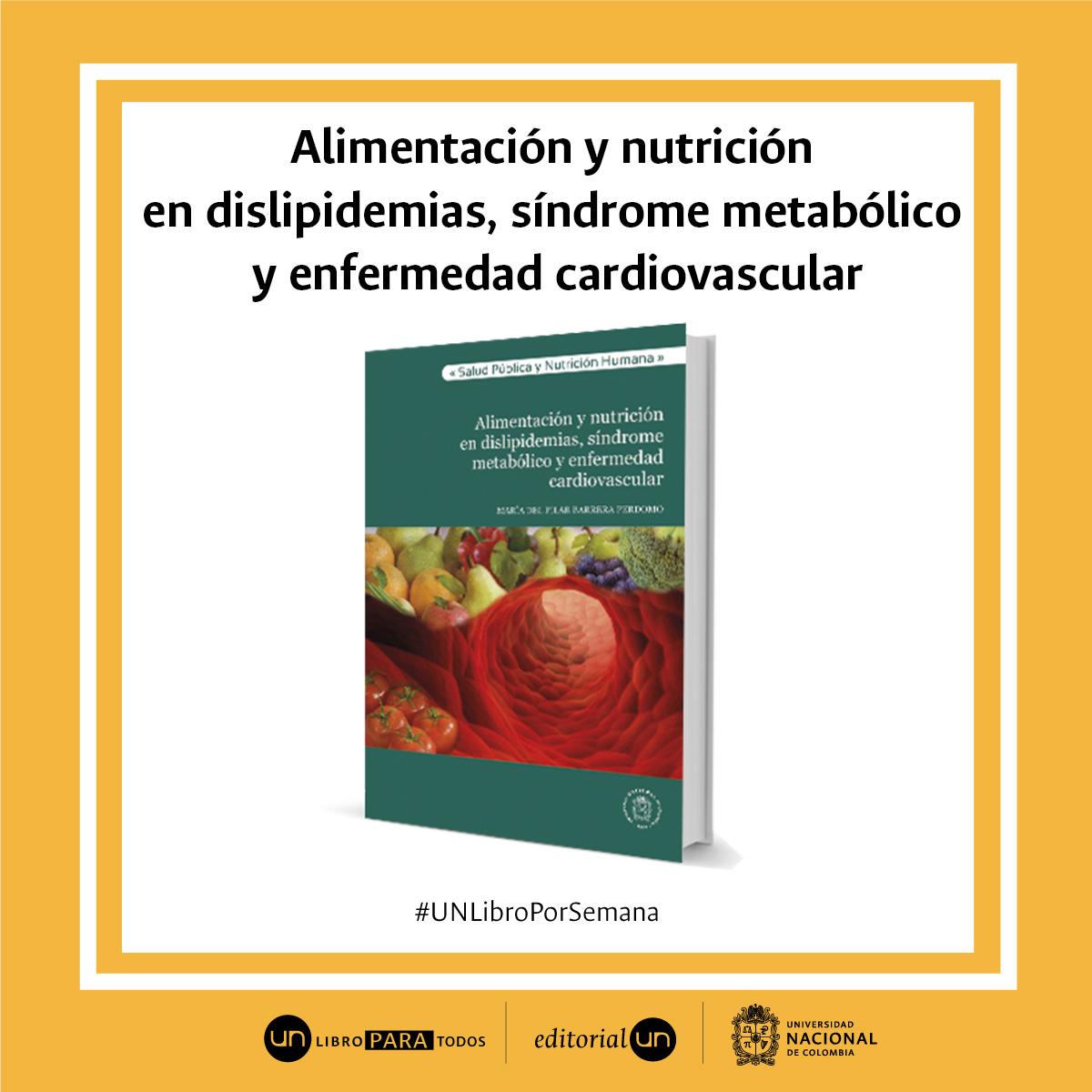#Unlibroporsemana: 'Alimentacio?n y nutricio?n en dislipidemias'