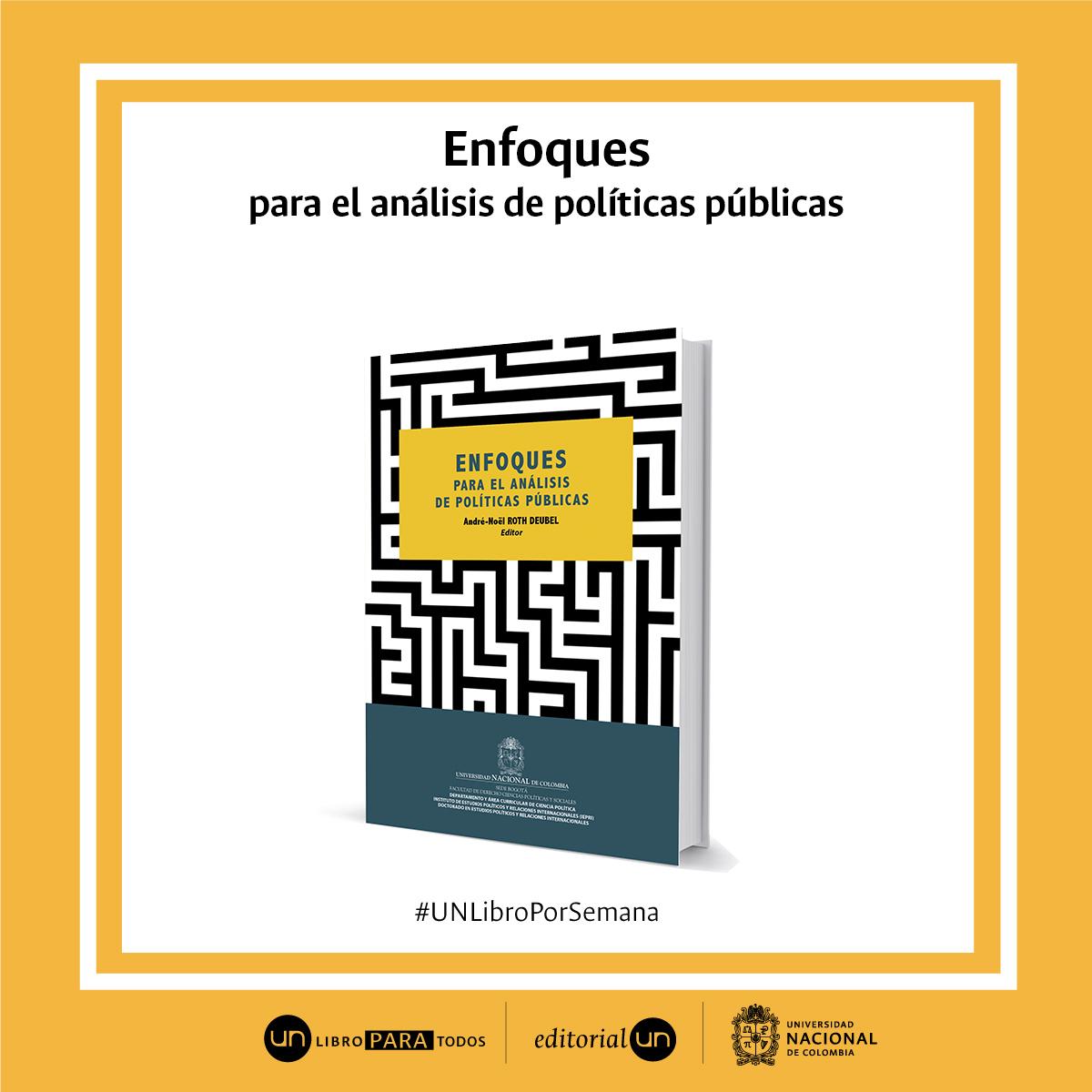 #UNlibroporsemana 'Enfoques para el análisis de políticas públicas'