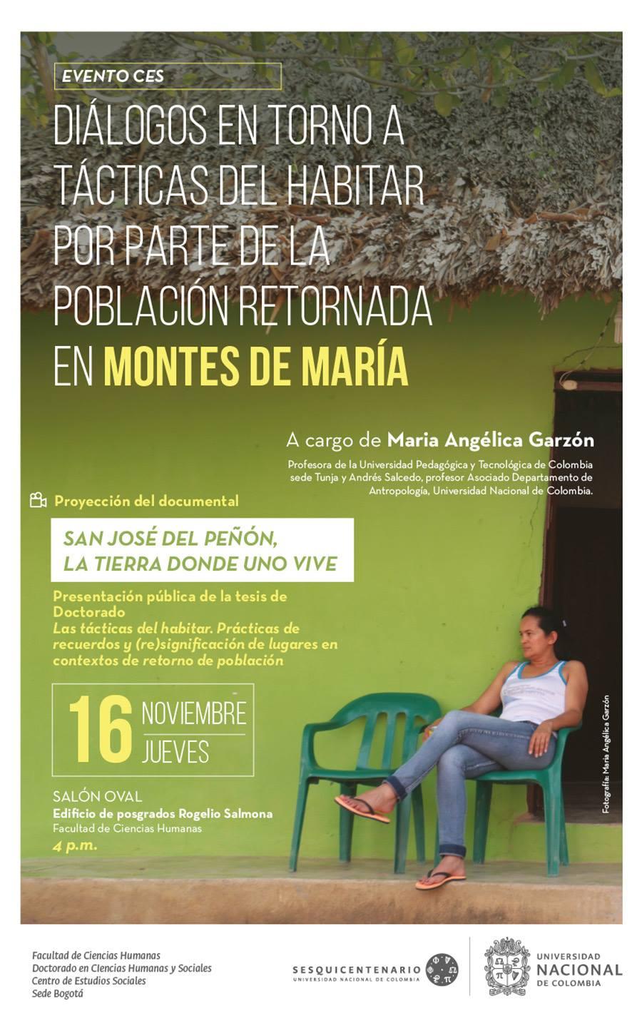 «Diálogos en torno a tácticas del habitar por parte de la población retornada en Montes de María» / Proyección del documental 'San José del Peñón: la tierra donde uno vive'