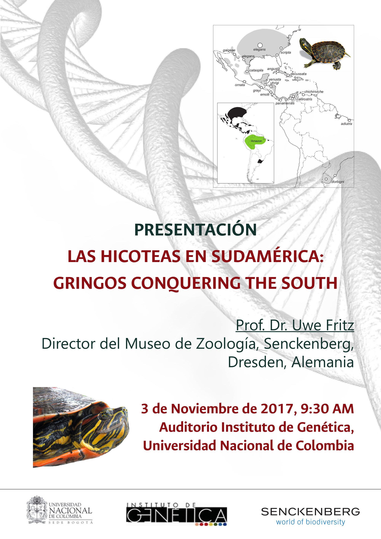 [Conferencia Inst. de Genética] Presentación «Las hicoteas en Sudamérica: Gringos conquering the South» (Uwe Fritz)