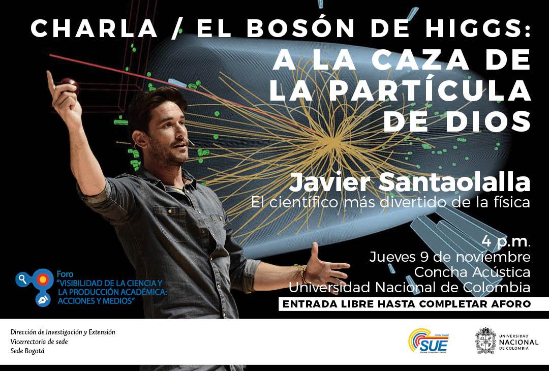 Charla «El Bosón de Higgs: a la caza de la Partícula de Dios» (Javier Santaolalla)