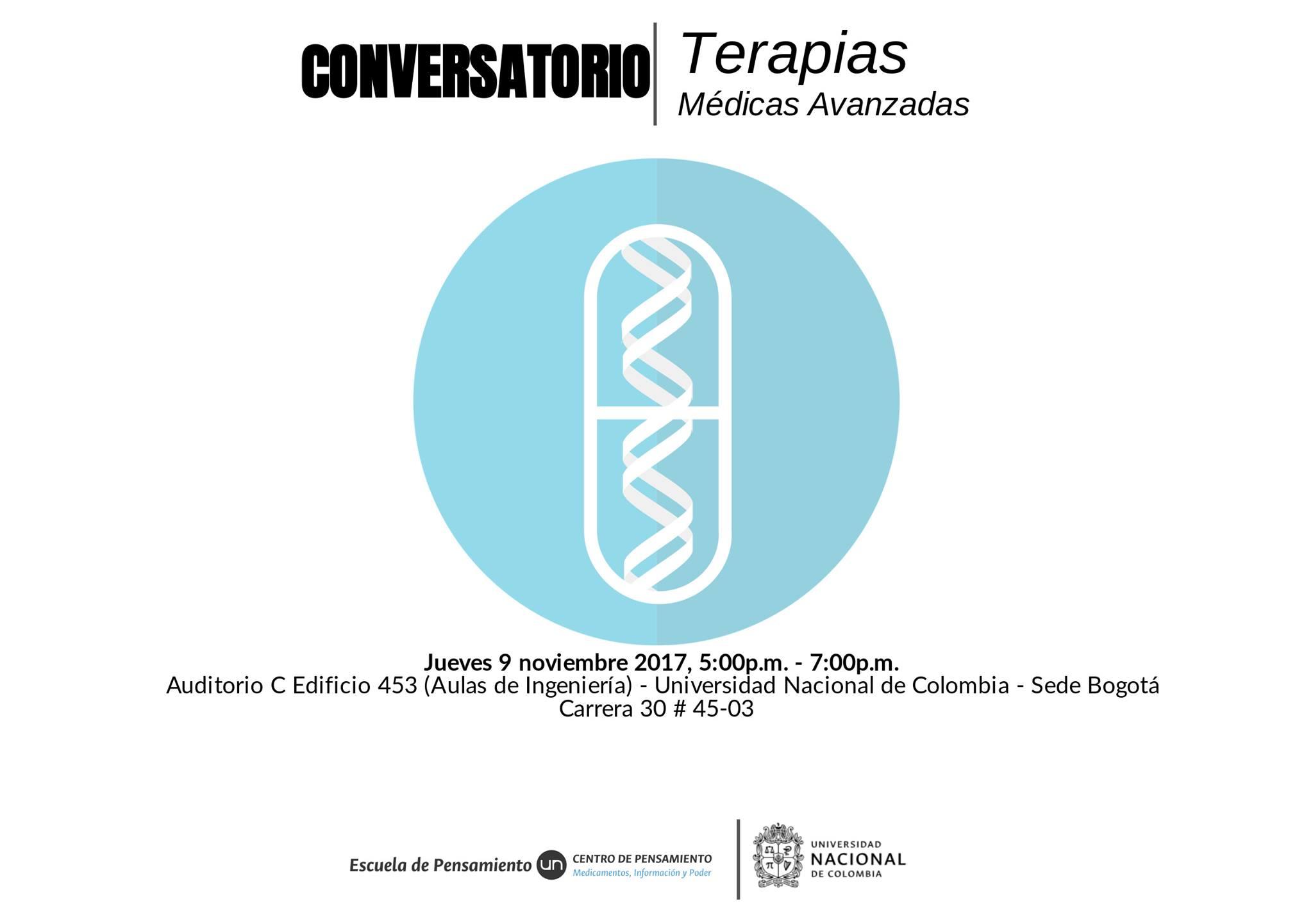 Conversatorio «Terapias Médicas Avanzadas»                     (Centro de Pensamiento Medicamentos, Información y                     Poder)