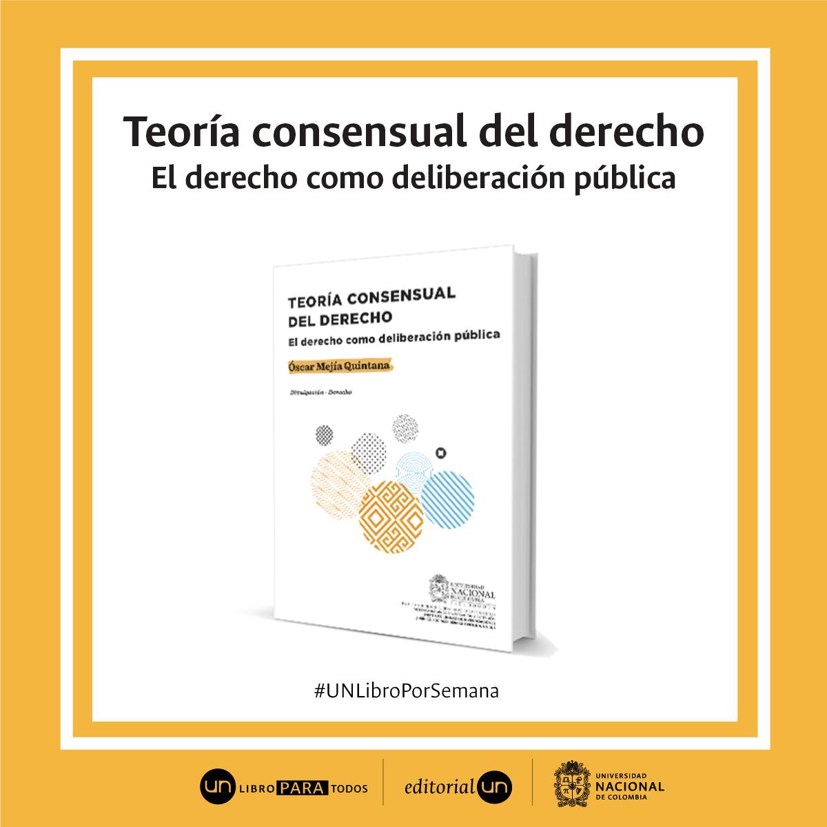 'Teoría Consensual del Derecho. El derecho como deliberación pública'