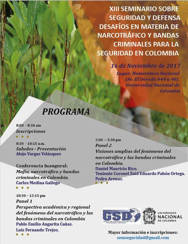 XIII Seminario sobre Seguridad y Defensa: «Desafíos en materia de narcotráfico y bandas criminales para la seguridad en Colombia»