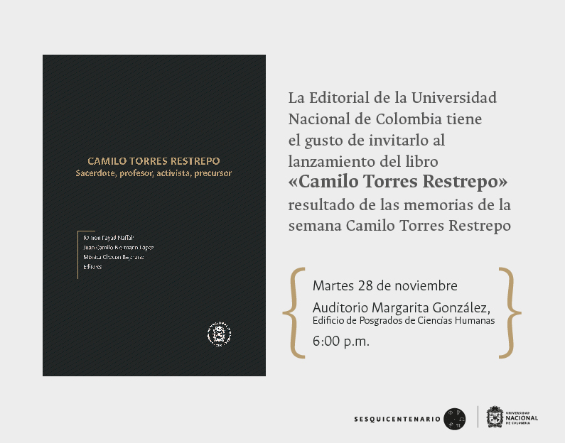 #LibrosUN Lanzamiento 'Camilo Torres Restrepo. Sacerdote, profesor, activista, precursor'