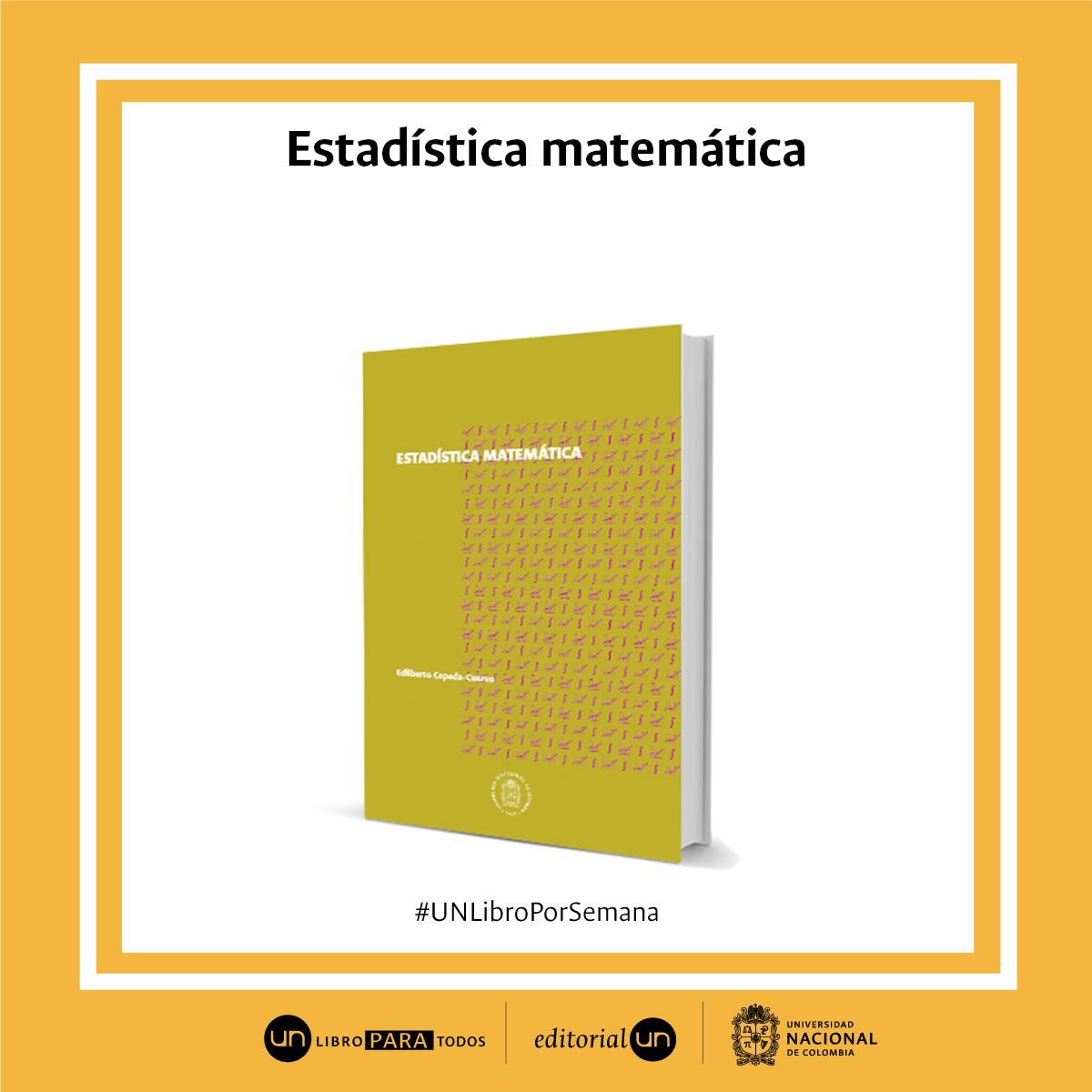 #UNlibroporsemana 'Estadística matemática'