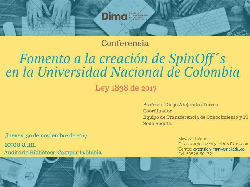 Conferencia «Fomento a la creación de empresas 'spin-off' en la Universidad Nacional de Colombia (Ley 1838 de 2017)»
