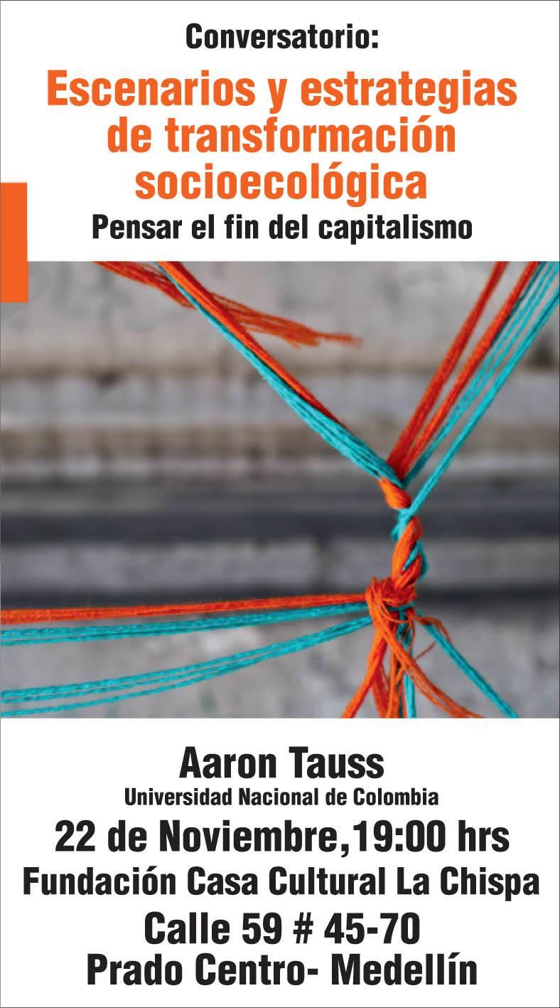 Conversatorio «Escenarios y estrategias de transformación socioecológica: pensar el fin del capitalismo»