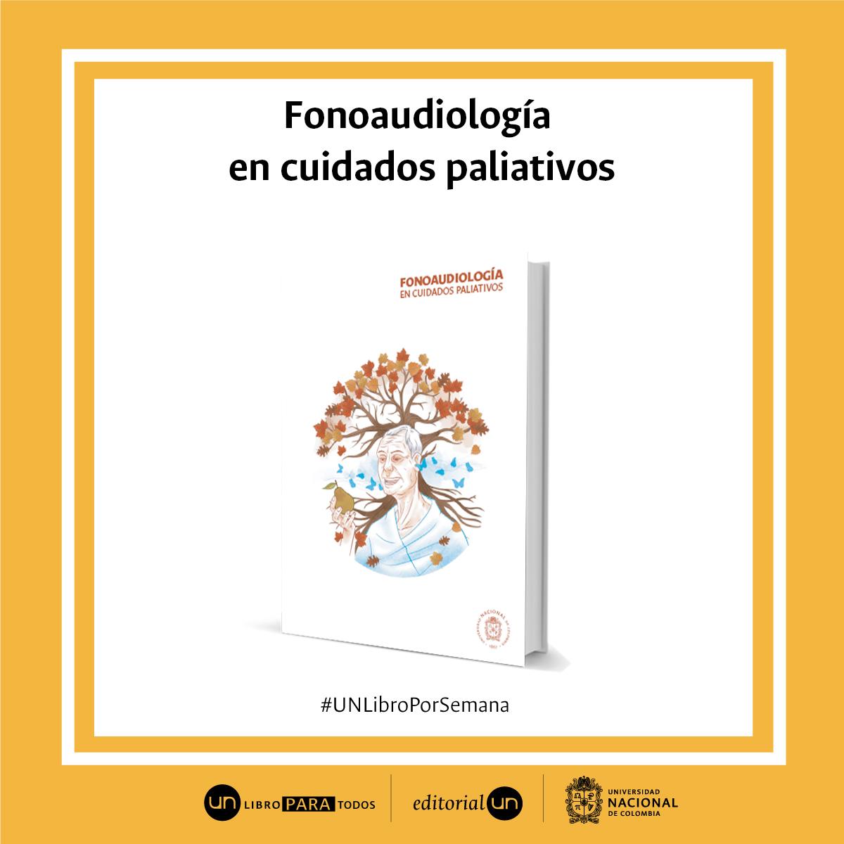 #UNlibroporsemana: 'Fonoaudiología en cuidados paliativos'