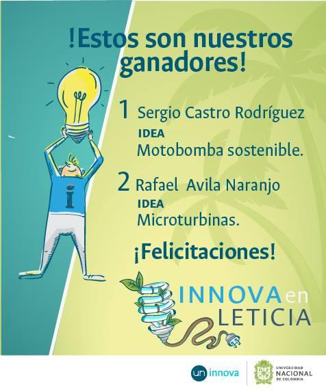Ganadores #RetodelaEnergía UN Innova Leticia:                   Sergio Castro Rodríguez y Rafael Ávila Naranjo