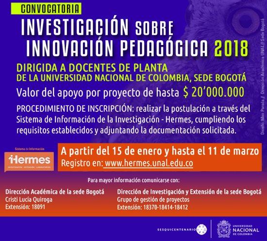 Convocatoria «Investigación sobre innovación pedagógica Sede Bogotá - Universidad Nacional de Colombia 2017»