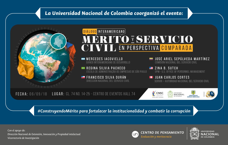 La Universidad Nacional de Colombia coorganizó el evento Diálogo Interamericano: «Mérito y Servicio Civil en Perspectiva Comparada», #ConstruyendoMérito para fortalecer la institucionalidad y combatir la corrupción