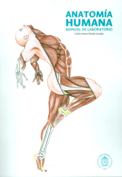 Anatomía humana. Manual de laboratorio