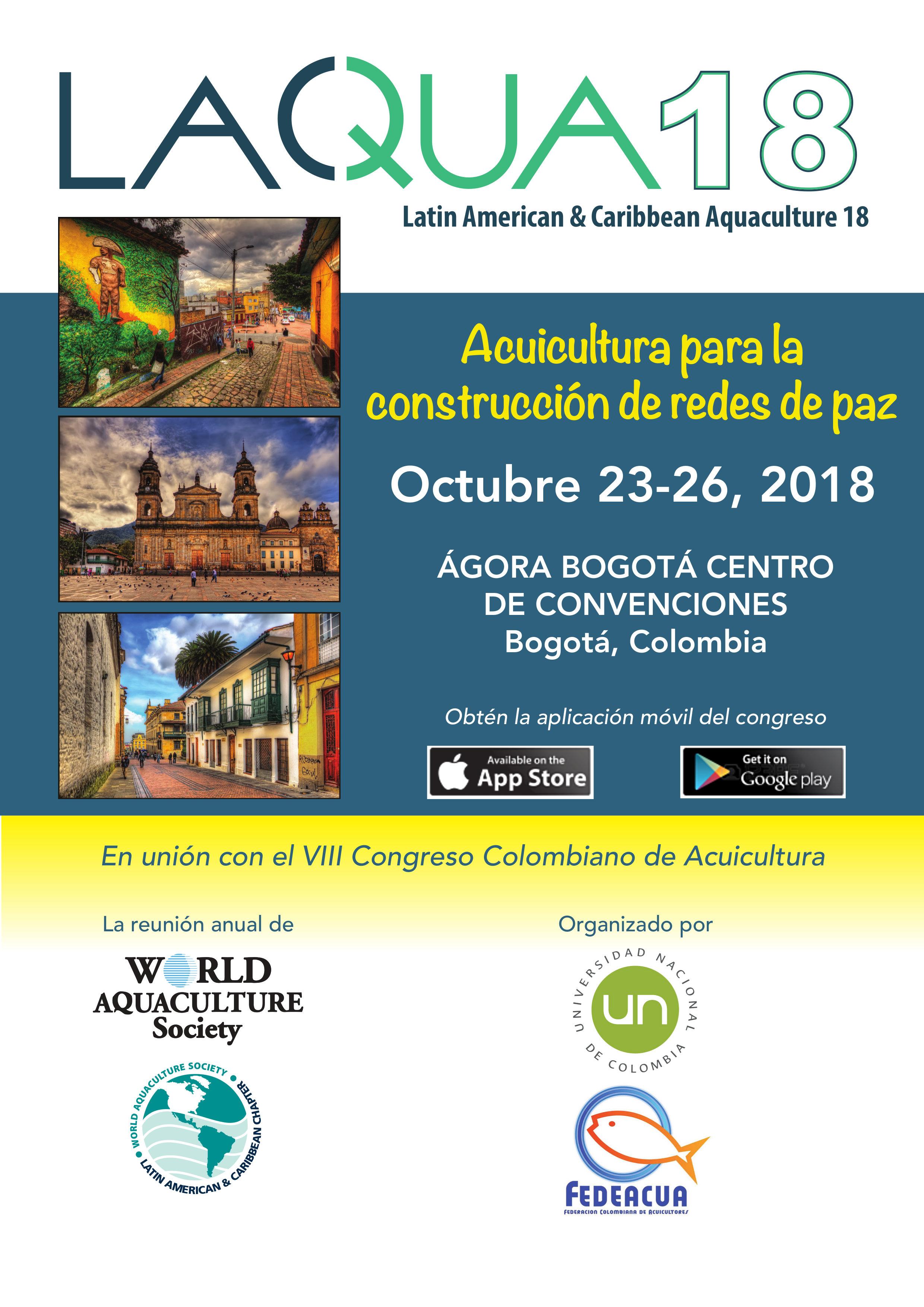 Latin American & Caribbean Aquaculture 18 (LAQUA18): «Acuicultura para la construcción de redes de paz» / VIII Congreso Colombiano de Acuicultura