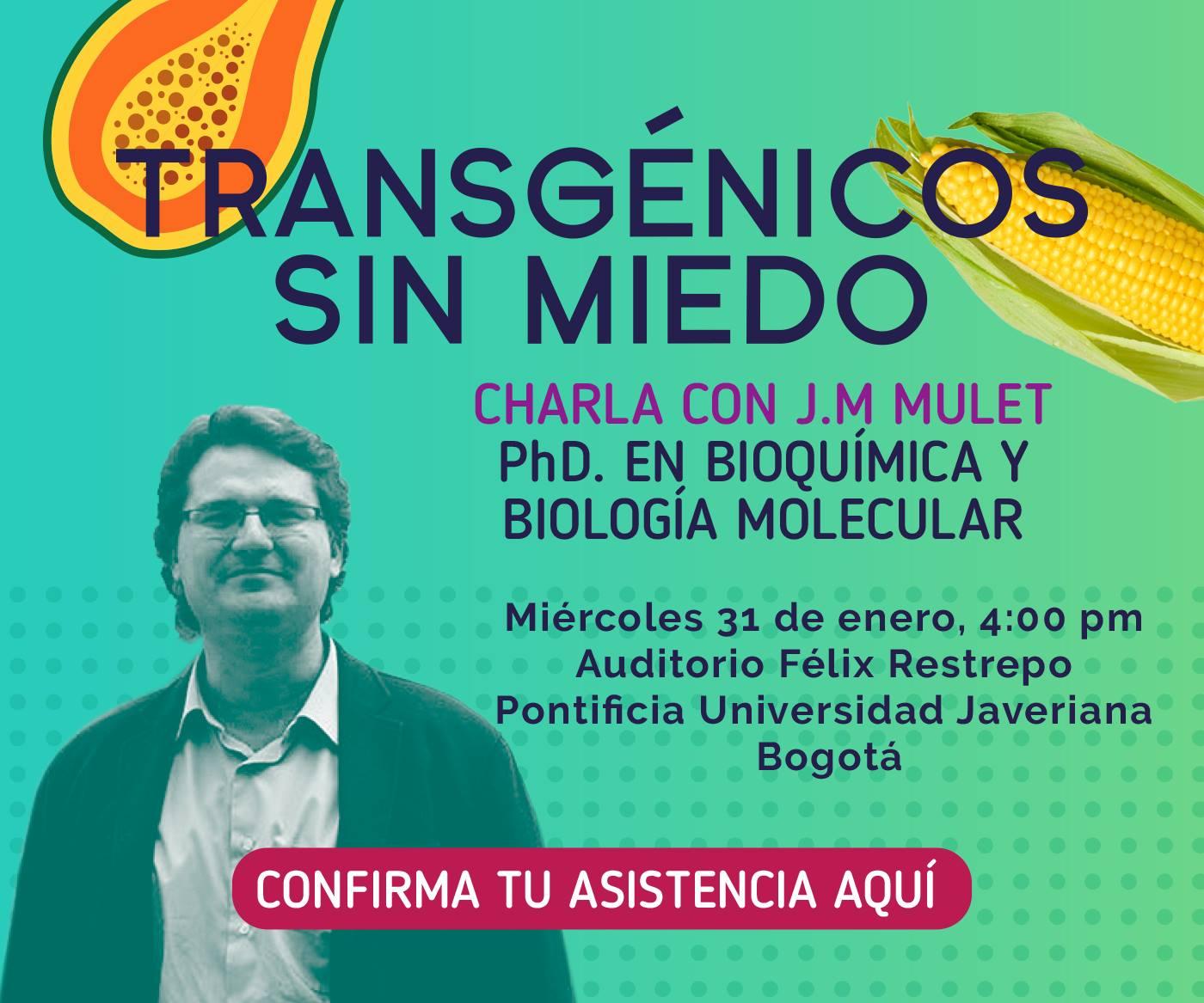 Conferencia y presentación del libro 'Transgénicos sin miedo', de José Miguel Mulet