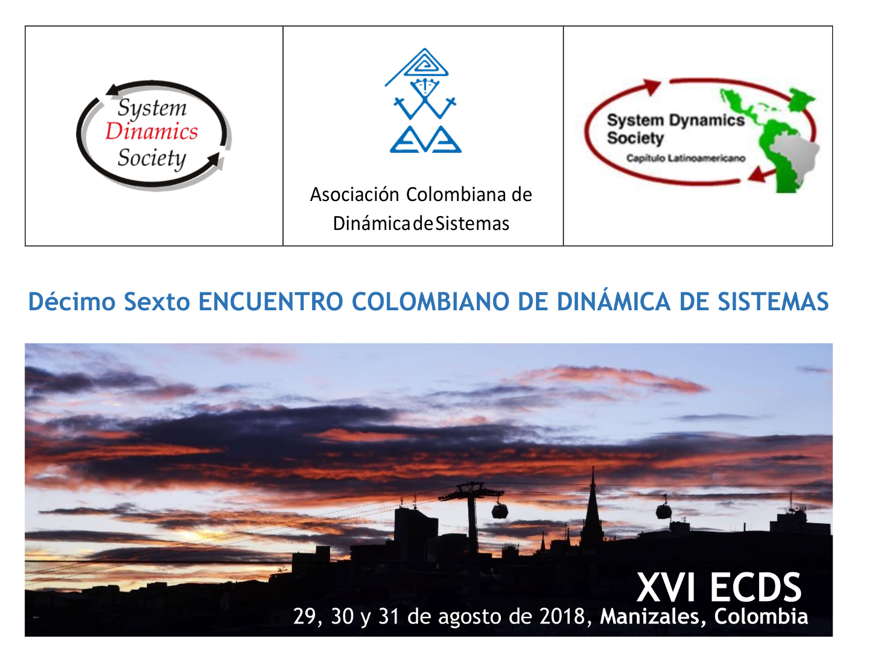 XVI Encuentro Colombiano de Dinámica de Sistemas (XVI EDCS)