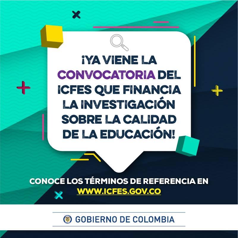 Convocatoria de proyectos de investigación sobre la calidad de la educación del ICFES 2018