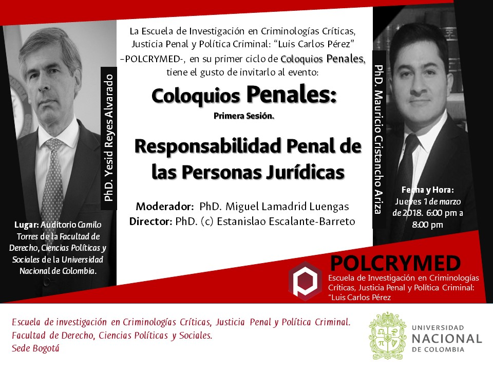 [Coloquios penales POLCRYMED] «Responsabilidad penal de las personas jurídicas» (Yesid Reyes Alvarado, Mauricio Cristancho Ariza)