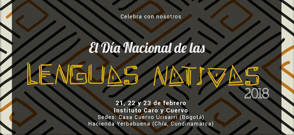 La Editorial Universidad Nacional de Colombia y el Instituto Caro y Cuervo celebran el Día de las Lenguas Nativas 2018