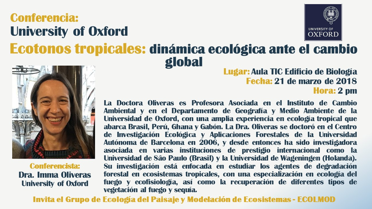 Conferencia «Ecotonos tropicales: dinámica ecológica ante el cambio global» (Imma Oliveras, U. de Oxford)