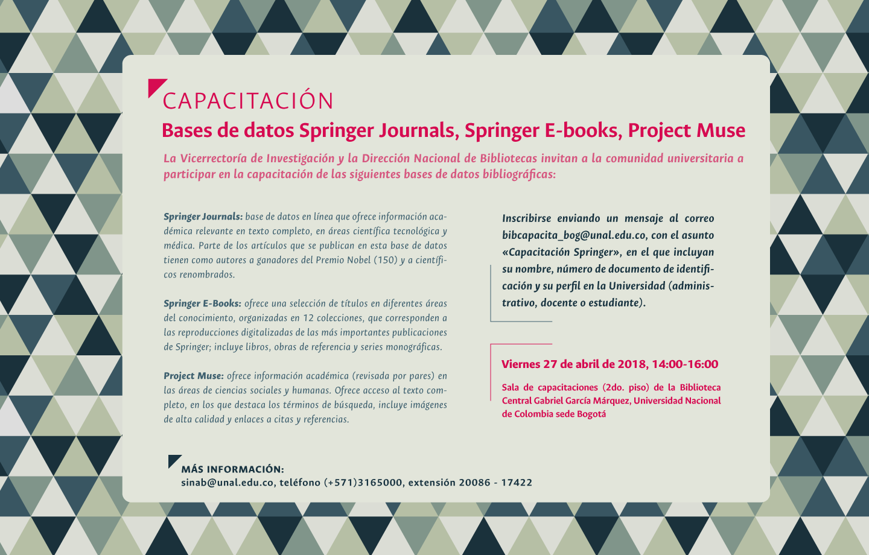 Invitación capacitación bases de datos bibliográficas Springer Journals, Springer E-books, Project Muse (abril 2018)