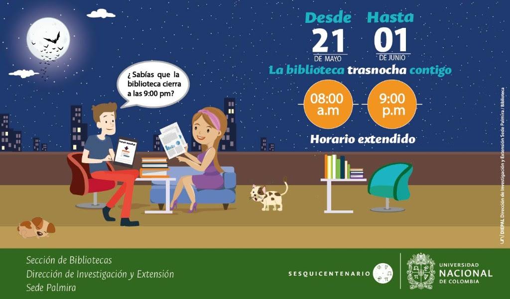Horario extendido en la Biblioteca de la sede Palmira (2018-I)