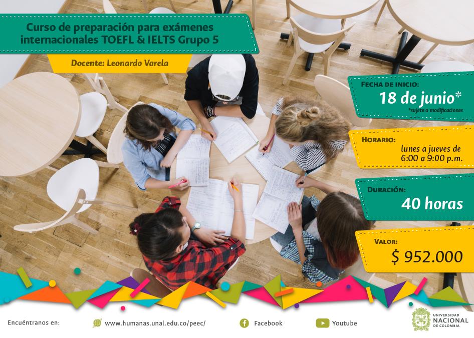 Curso de preparación para los exámenes                   internacionales TOEFL & IELTS Grupo 5