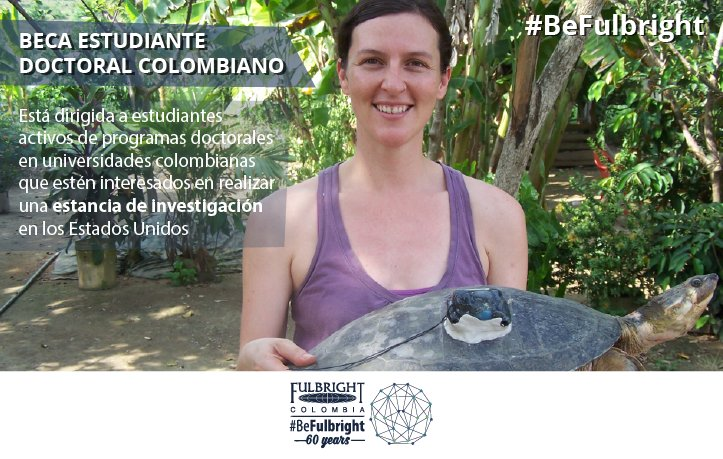 Beca Estudiante Doctoral Colombiano 2018 (Fulbright Colombia)