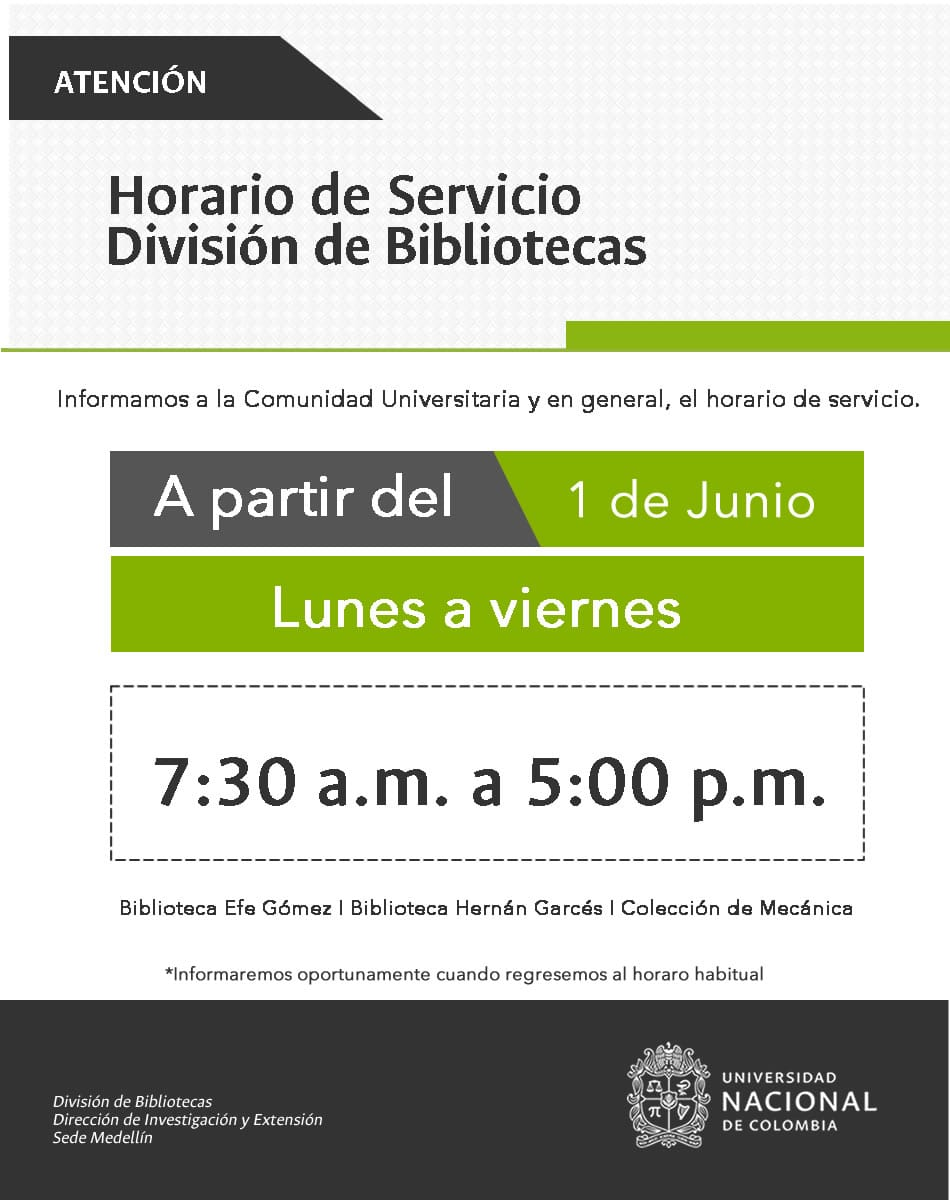 Horarios de las bibliotecas de la sede Medellín en el periodo intersemestral 2018-I