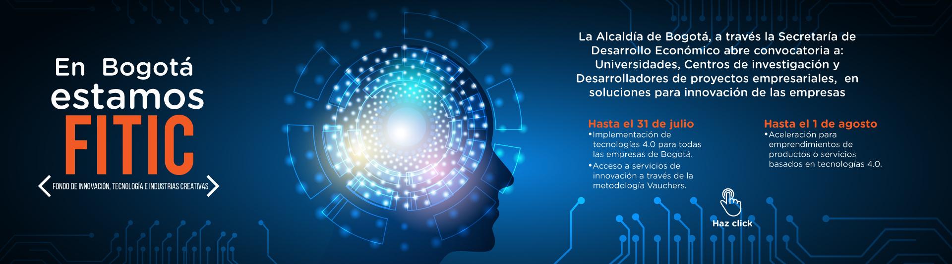 Convocatoria solicitudes de información Fondo de Innovación, Tecnología e Industrias Creativas (FITIC) de Bogotá