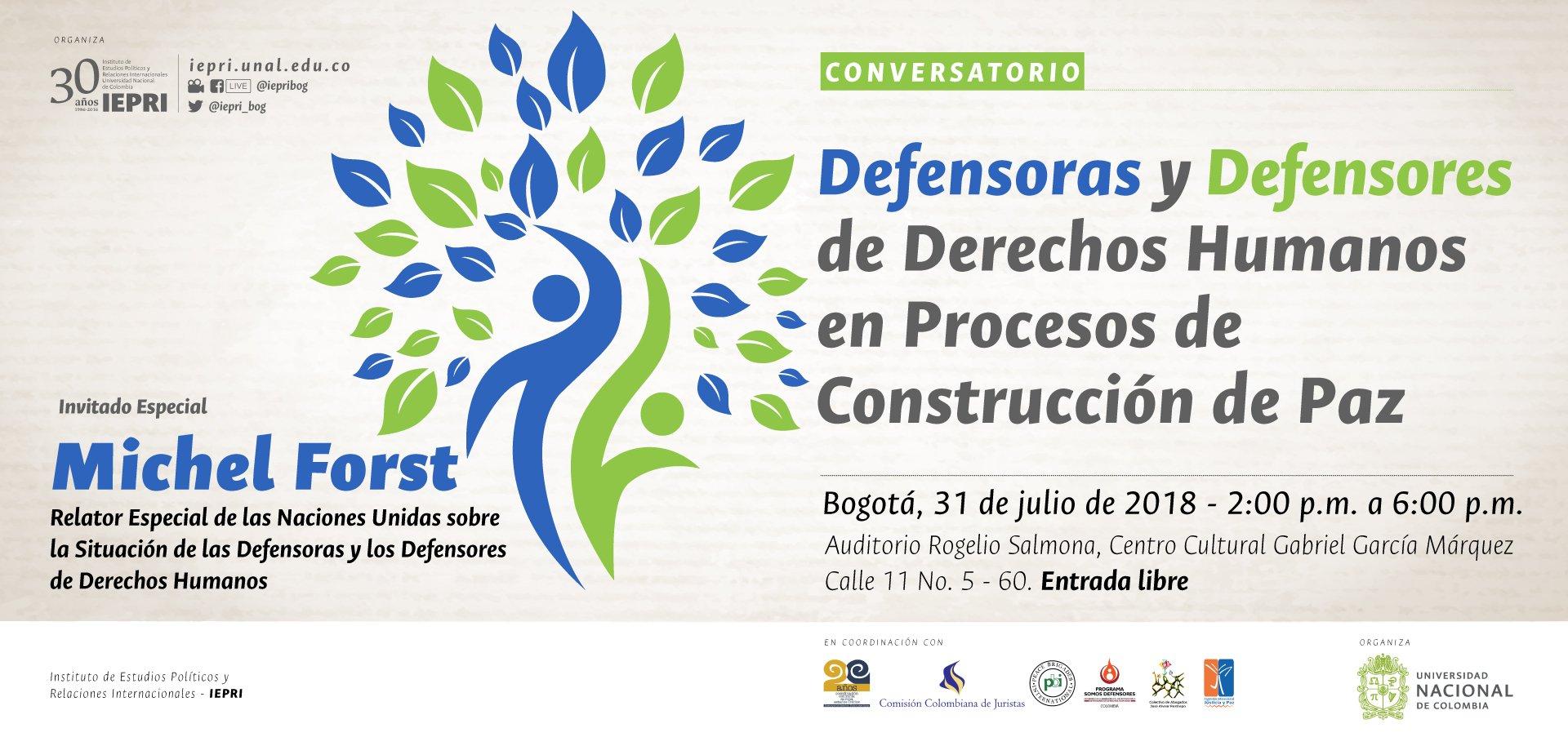 Conversatorio «Defensoras y Defensores de Derechos               Humanos en Procesos de Construcción de Paz»