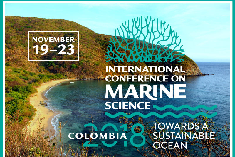 Colombia 2018: International Conference on Marine Science. Towards a sustainable ocean