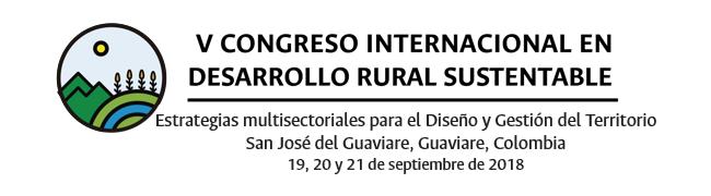 V Congreso Internacional en Desarrollo Rural               Sustentable: «Estrategias multisectoriales para el Diseño               y la Gestión del Territorio»