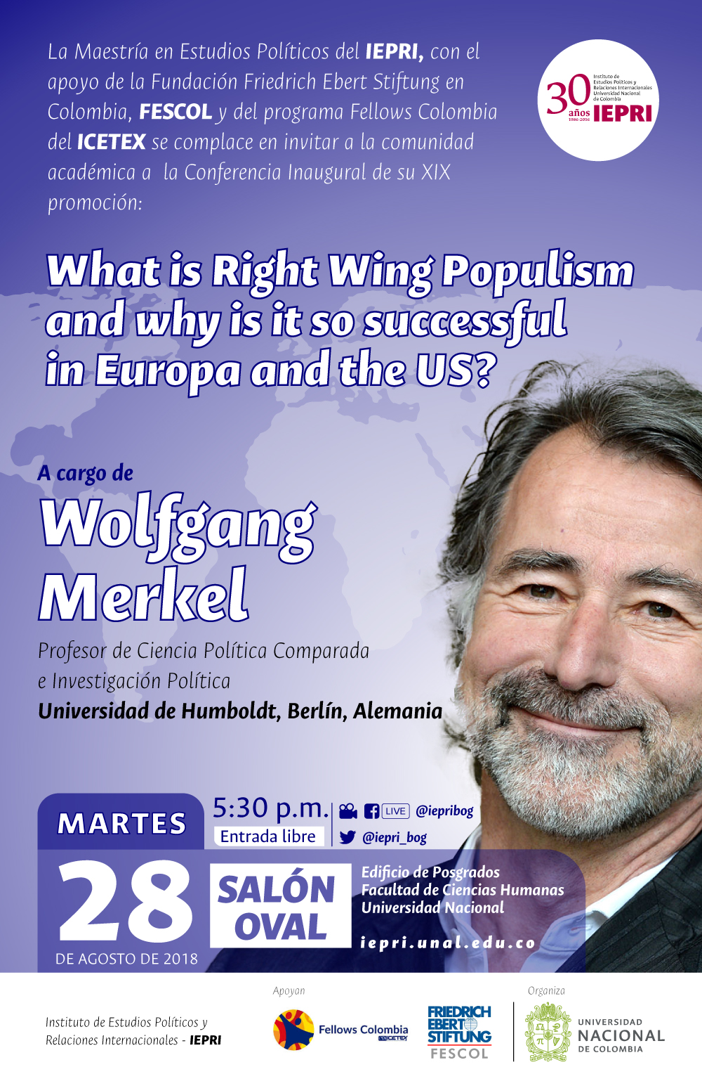 Conferencia «What is Right Wing Populism and why is it so successful in Europa and the US?» (Wolfgang Merkel)