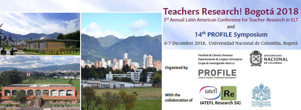 Call for poster proposals: Teachers Research! Bogotá 2018 and 14th PROFILE Symposium