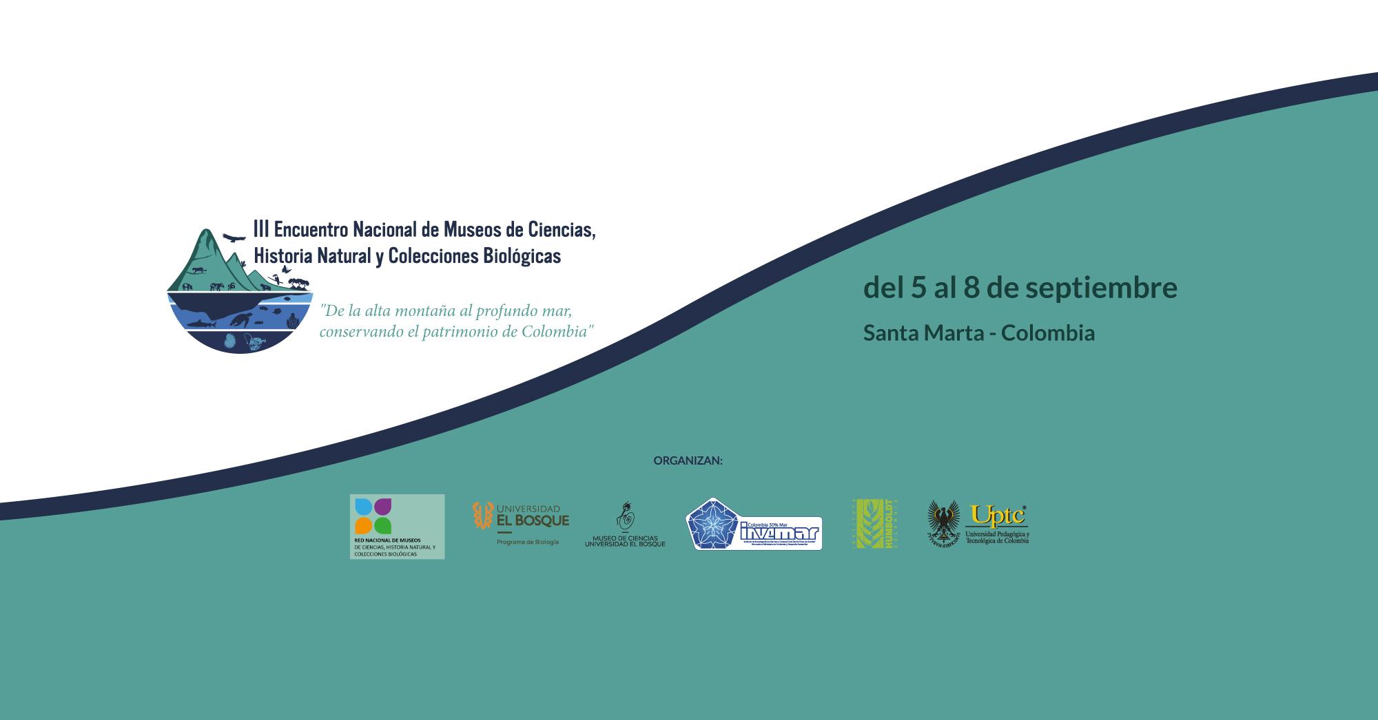 III Encuentro Nacional de Museos de Ciencia, Historia Natural y Colecciones Biológicas