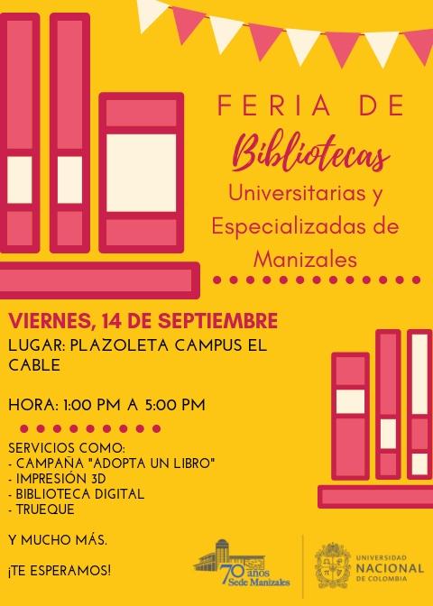 La Feria de Bibliotecas Universitarias y Especializadas de Manizales llega a la U. N.