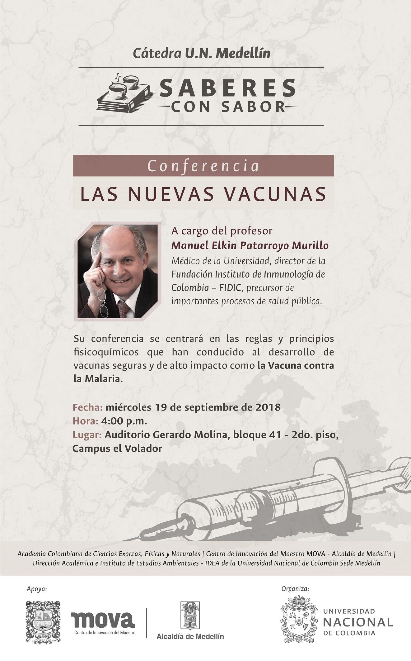 Conferencia «Las nuevas vacunas» (Manuel Elkin Patarroyo Murillo)