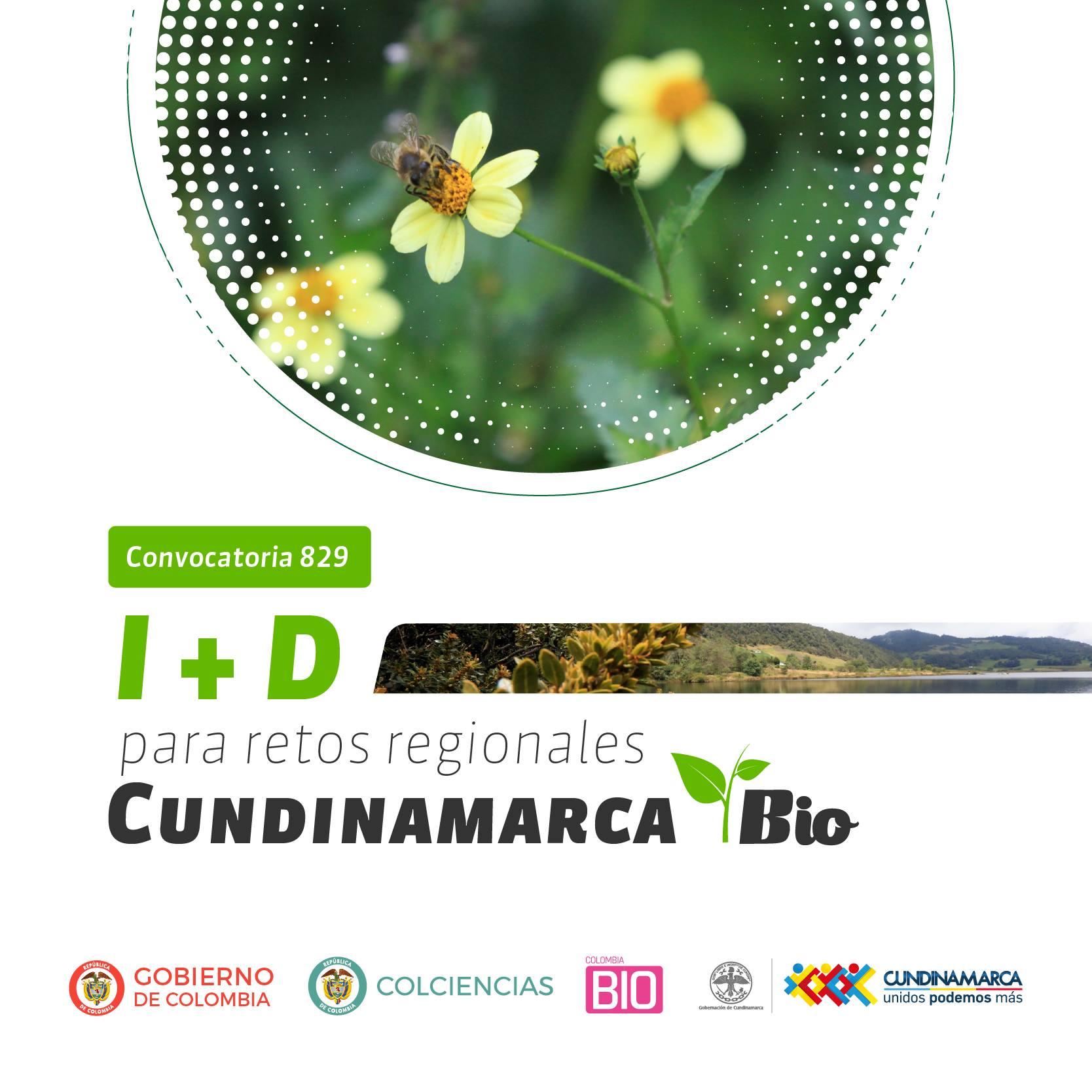Convocatoria 829 (segunda convocatoria para proyectos de I+D para el desarrollo tecnológico de base biológica que contribuyan a los retos del Departamento de Cundinamarca - 2018) de Colciencias