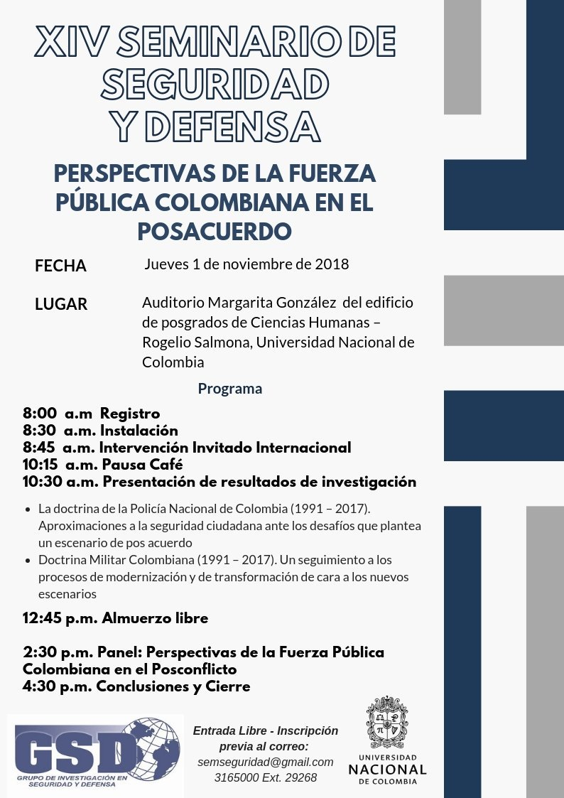 XIV Seminario de Seguridad y Defensa: Perspectivas de la fuerza pública colombiana en el posacuerdo