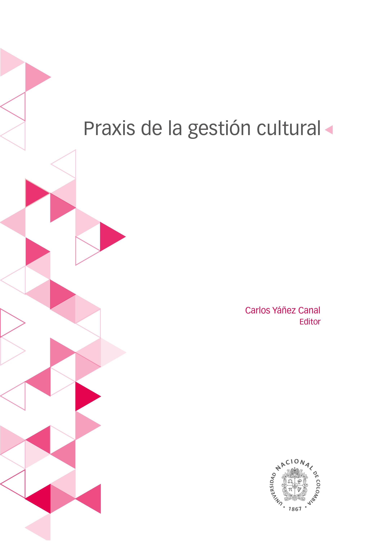 [Libro de la semana] 'Praxis de la gestión cultural'