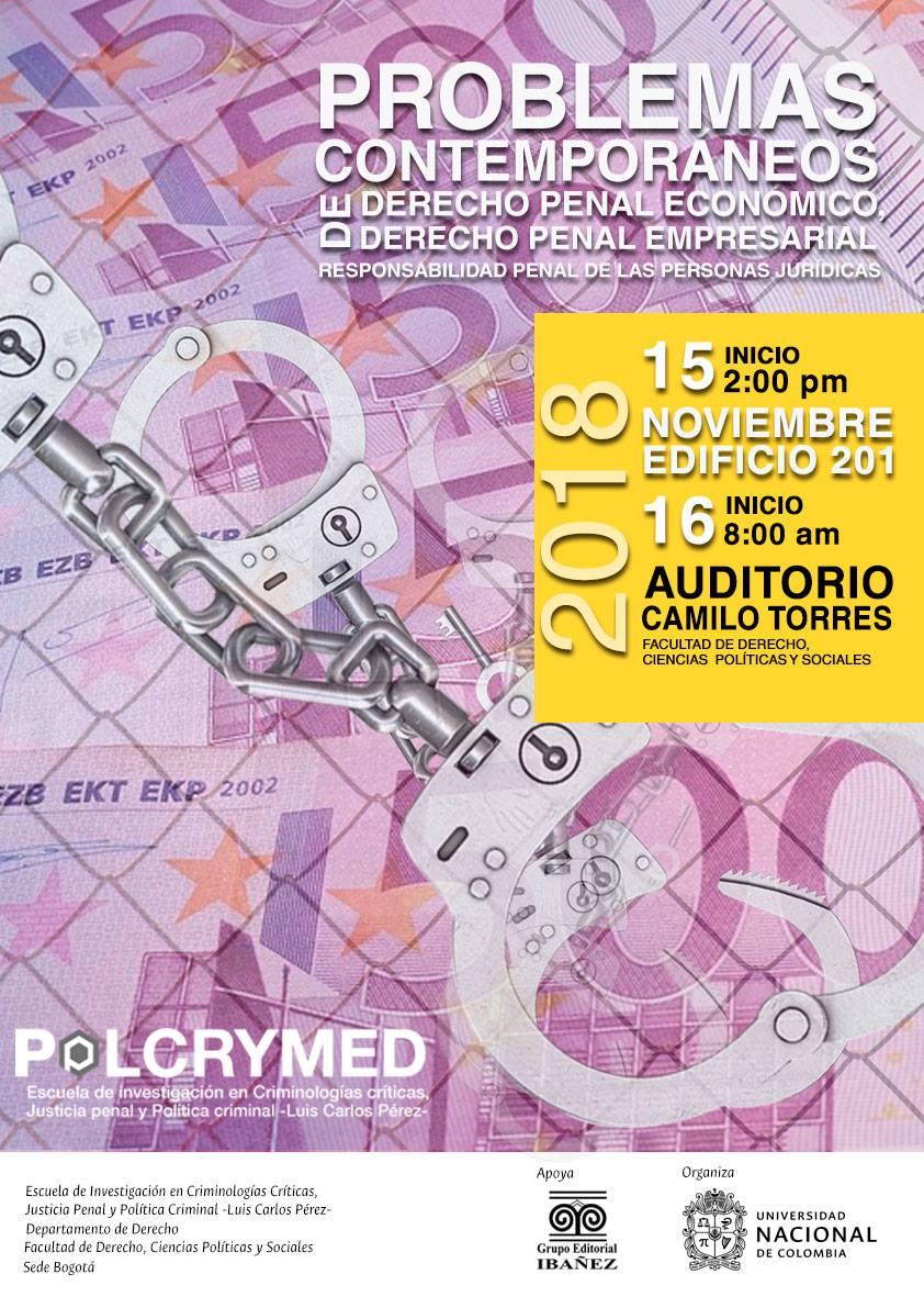 2.° Congreso Internacional de Problemas Contemporáneos de Derecho Penal Económico, Derecho Penal Empresarial y Responsabilidad Penal de las Personas Jurídicas