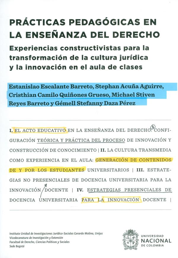 'Prácticas pedagógicas en la enseñanza del derecho: Experiencias Constructivas para la transformación de la cultura jurídica y la innovación en el aula de clases'