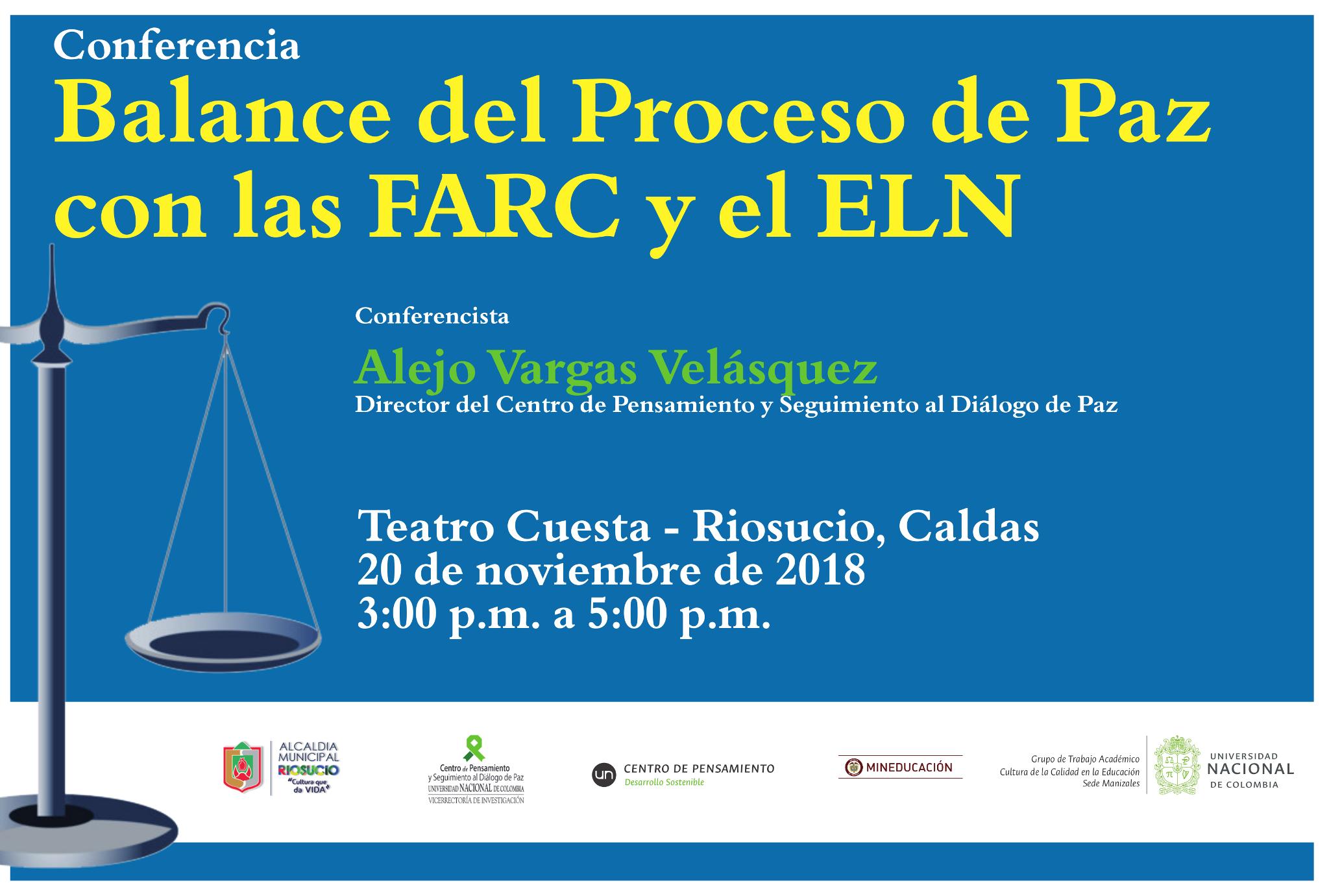 Conferencia «Balance del Proceso de Paz con las Farc y el ELN»