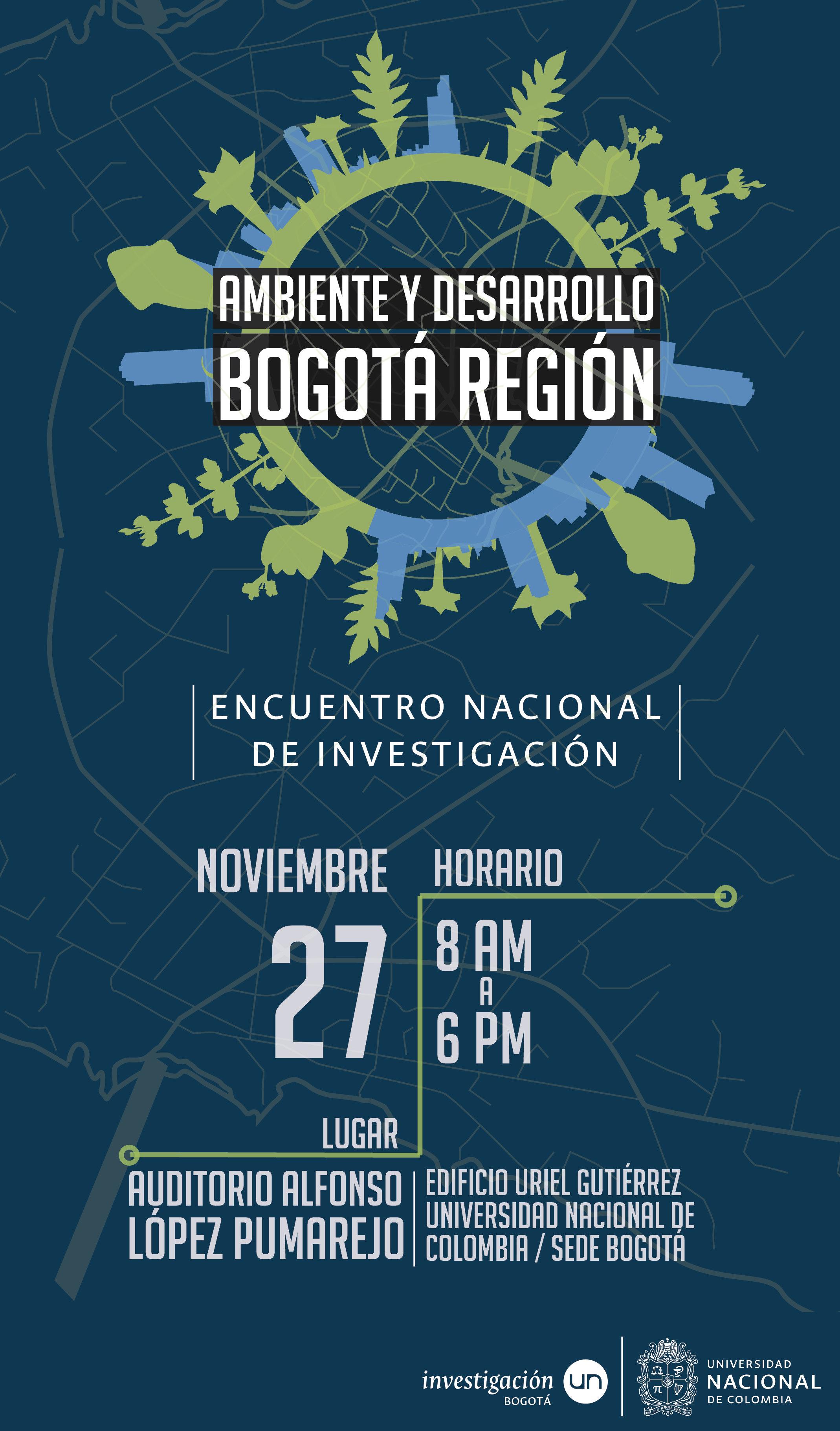 Evento Nacional de Investigación: Ambiente y Desarrollo en Bogotá Región