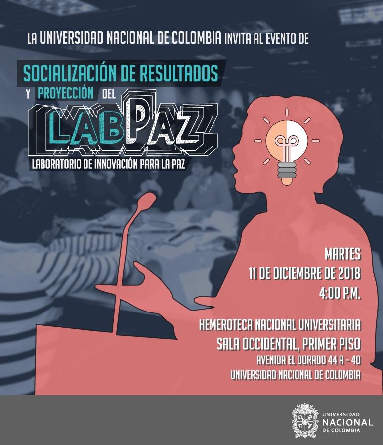 Evento de socialización de resultados y proyección del Laboratorio de Innovación para la Paz