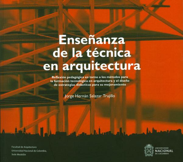 'Enseñanza de la técnica en arquitectura'