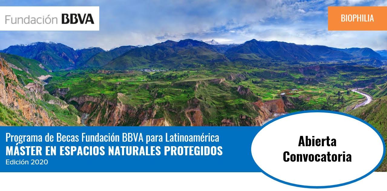 Becas para Máster en Espacios Naturales Protegidos 2020 (Fundación BBVA para Latinoamérica)